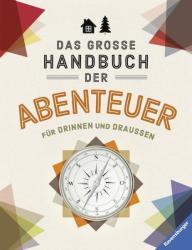 Das groe Handbuch der Abenteuer (ISBN: 9783473554645)