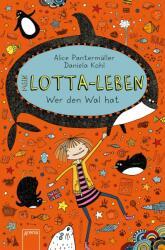 Mein Lotta-Leben 15. Wer den Wal hat (ISBN: 9783401603346)