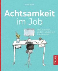 Achtsamkeit im Job (ISBN: 9783432108025)