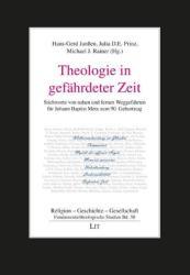 Theologie in gefhrdeter Zeit (ISBN: 9783643141064)