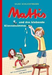 Mattis und das klebende Klassenzimmer (ISBN: 9783446262201)