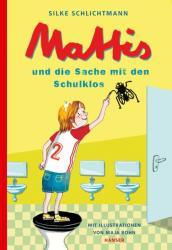 Mattis und die Sache mit den Schulklos (ISBN: 9783446262218)
