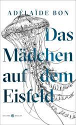 Das Mdchen auf dem Eisfeld (ISBN: 9783446262034)
