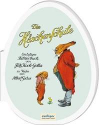 Die Hschenschule: Kleines Pappbilderbuch in Ei-Form (ISBN: 9783480401406)