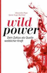 Wild Power (ISBN: 9783432107981)