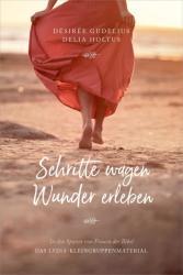 Schritte wagen, Wunder erleben (ISBN: 9783957344717)
