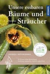 Unsere essbaren Bume und Strucher (ISBN: 9783440159163)