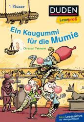 Duden Leseprofi - Ein Kaugummi fr die Mumie, 1. Klasse (ISBN: 9783737333962)