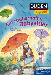 Duden Leseprofi - Ein zauberhafter Babysitter, 1. Klasse (ISBN: 9783737333979)