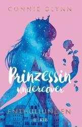 Prinzessin undercover 2 - Enthllungen (ISBN: 9783737341387)