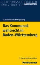 Das Kommunalwahlrecht in Baden-Wrttemberg (ISBN: 9783170361867)