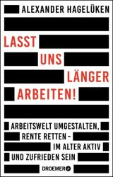 Lasst uns lnger arbeiten! (ISBN: 9783426277782)