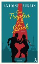 Ein Tropfen vom Glck (ISBN: 9783455005400)