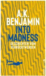 Into madness (ISBN: 9783864930676)