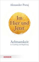 Im Hier und Jetzt (ISBN: 9783451600692)