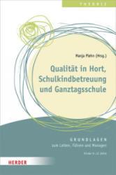 Qualitt in Hort, Schulkindbetreuung und Ganztagsschule (ISBN: 9783451380204)