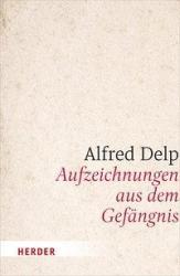 Aufzeichnungen aus dem Gefngnis (ISBN: 9783451383991)