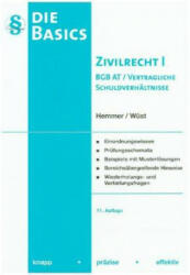 Basics Zivilrecht I. BGB-AT / Vertragliche Schuldverhältnisse - Karl-Edmund Hemmer, Achim Wüst (ISBN: 9783861937760)