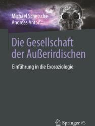 Die Gesellschaft der Auerirdischen (ISBN: 9783658218645)