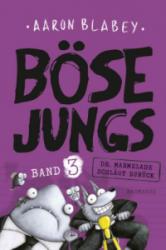 Bse Jungs 3 - Dr. Marmelade schlgt zurck (ISBN: 9783833905827)