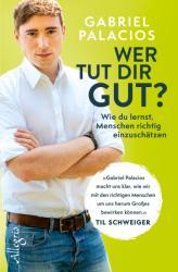 Wer tut dir gut? (ISBN: 9783793424048)