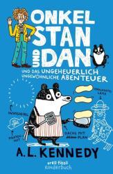 Onkel Stan und Dan und das ungeheuerlich ungewhnliche Abenteuer (ISBN: 9783280035825)