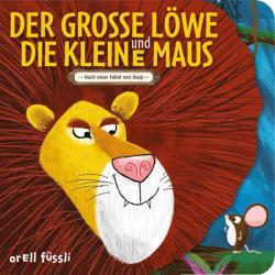 Der grosse Lwe und die kleine Maus (ISBN: 9783280035962)