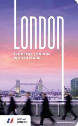 London Reisefhrer von Loving London (ISBN: 9783981953435)