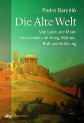 Die Alte Welt (ISBN: 9783805351867)