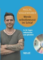 Werde selbstbewusst im Schlaf (ISBN: 9783906872964)