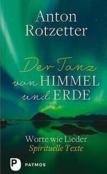 Der Tanz von Himmel und Erde (ISBN: 9783843611190)