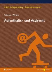 Aufenthalts- und Asylrecht (ISBN: 9783811449022)