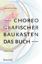 Choreografischer Baukasten. Das Buch (ISBN: 9783837646771)