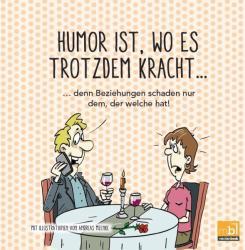 Humor ist, wo es trotzdem kracht. . . (ISBN: 9783946599517)