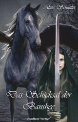 Das Schicksal der Banshee (ISBN: 9783964640093)