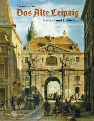 Das Alte Leipzig (ISBN: 9783867292269)