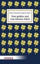Vom groen und vom kleinen Glck (ISBN: 9783451600807)