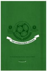 Die Torreichen siegen (ISBN: 9783954611331)