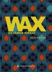 WAX (ISBN: 9783836921541)