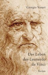 Das Leben des Leonardo da Vinci (ISBN: 9783150195901)