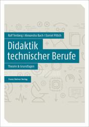 Didaktik technischer Berufe Band 1 (ISBN: 9783515121507)