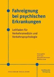 Fahreignung bei psychischen Erkrankungen (ISBN: 9783781220416)