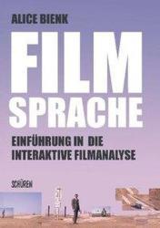Filmsprache- Einfhrung in die interaktive Filmanalyse (ISBN: 9783741003257)