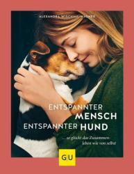 Entspannter Mensch - entspannter Hund. . . (ISBN: 9783833868382)