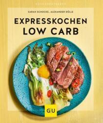 Expresskochen Low Carb (ISBN: 9783833868504)