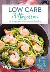 Low-Carb-Mittagessen (ISBN: 9783742308061)