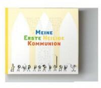 Meine Erste heilige Kommunion (ISBN: 9783945148242)