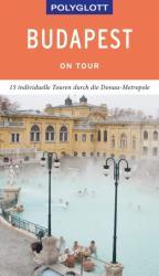 POLYGLOTT on tour Reisefhrer Budapest (ISBN: 9783846404003)