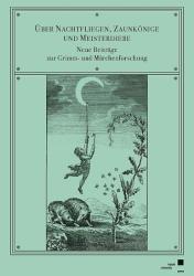ber Nachtfliegen, Zaunknige und Meisterdiebe (ISBN: 9783737605489)