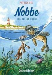 Nobbe die kleine Robbe (ISBN: 9783963040283)